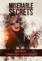Miserable Secrets