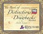 The Book of Distinctions & Drawbacks