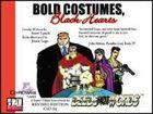 Bold Costumes, Black Hearts