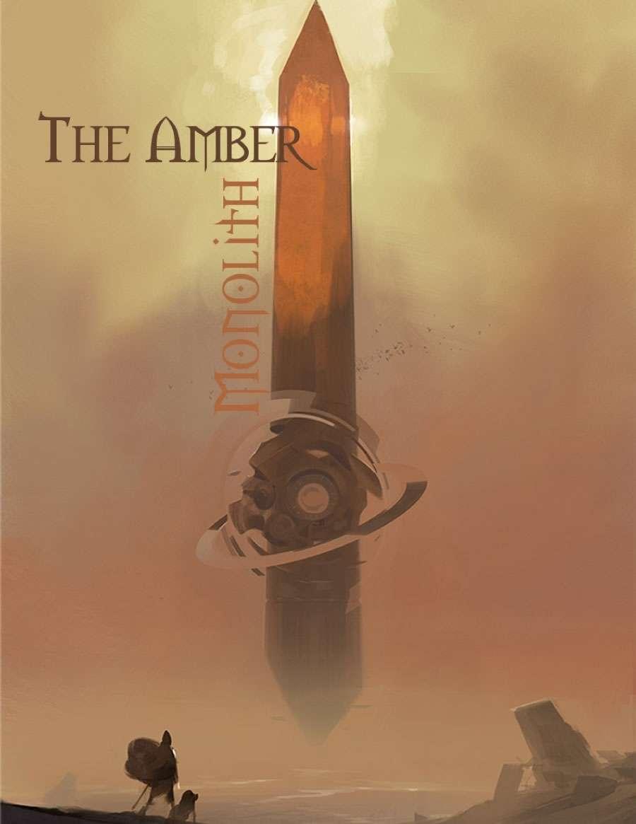 The Amber Monolith (Numenera Fiction)