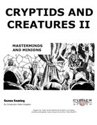 Cryptids and Creatures II: Masterminds and Minions