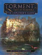 Torment: Tides of Numenera—The Explorer's Guide