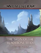 Skein of the Blackbone Bride