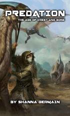 Predation: The Age of Crest and Bone