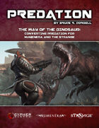 The Way of the Dinosaur: Converting Predation for Numenera and The Strange