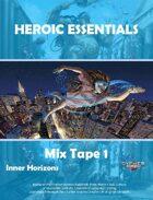 Heroic Essentials, Mix Tape 1