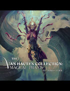 The Van Hauten Collection: Magical Praxis