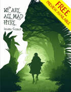 We Are All Mad Here FREE PREVIEW