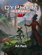 Cypher System Creator Resource - Art Set 2 We Are All Mad Here