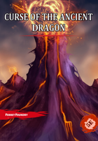 Curse of the Ancient Dragon: A 5e Adventure in the Molten Monastery