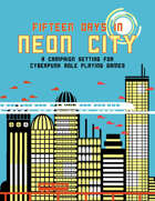 Fifteen Days in Neon City