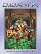 D.W.A.R.Vs: Military SciFi in a Fantasy World