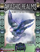 Akashic Realms Volume 2: The Quiet Lands