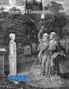 Rituals and Convergences (Fate Core)