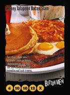 Honey Jalapeño Bacon Slam - Custom Card