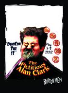 Demicon13- The Fictitious Alan Clark - Custom Card