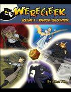 Weregeek: Vol. 5 - Random Encounters