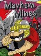 Mayhem Mines