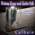 Bottom Long and Under Hill (A Halfling merrymaking song)