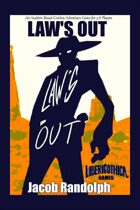 Law's Out - the Auction-Based Cowboy Adventure Game