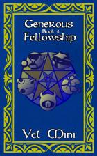 Fellowship Book 4 - Generous Fellowship