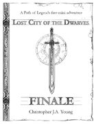 Lost City of the Dwarves: Finale