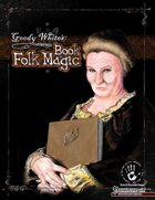Goody White\'s Book of Folk Magic