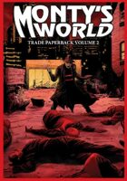 Monty's World TPB Volume 2