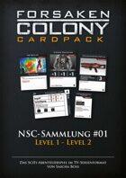 Forsaken Colony: CardPack - NSC-Sammlung #01