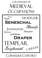 Dictionary of Medieval & Historical occupations, jobs and titles