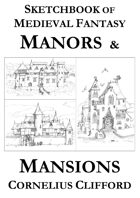 Sketchbook of Medieval Fantasy Manors and Mansions