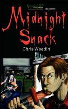 Midnight Snack - Graveyard Shift Book 1
