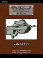 Big Bang: The Mostly Illustrated RPG Guide to Firearms Vol 2