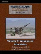 Big Bang Vol. 9: Weapons in Albenistan