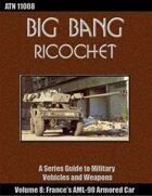 Big Bang Ricochet 008: France's AML-90 Armored Car