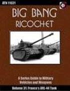 Big Bang Ricochet 031: France's ARL-44 Tank