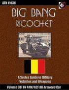 Big Bang Ricochet 038: FN 4RM/62F AB Armored Car