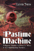 The Pastime Machine