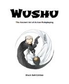 Wushu: Black Belt Edition