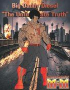 """Bid Daddy Diesel """"The Unfortunate Truth"""""""