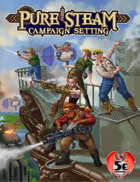 Pure Steam Campaign Setting 5e