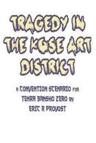 Tragedy in the Kose Art District - A Tenra Bansho Zero Scenario