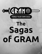 The Sagas of GRAM