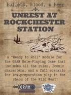 Bullets, Blood, & Beer - Unrest at Rockchester Station