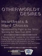 Otherworldly Desires - Heartbeats & Hard Choices