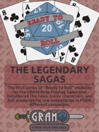 The GRAM Role-Playing Game: Ready to Roll - The Legendary Sagas [BUNDLE]
