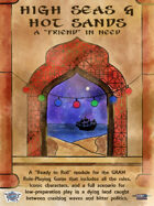 """High Seas & Hot Sands - A """"Friend"""" In Need"""