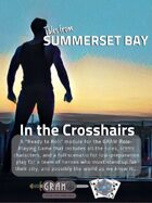 Tales From Summerset Bay - In the Crosshairs