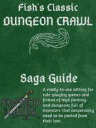 [Saga Guide] Fish's Classic Dungeon Crawl
