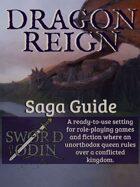 [Saga Guide] Dragon Reign